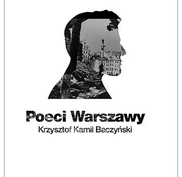 Poeci Walczącej Warszawy – Krzysztof Kamil Baczyński